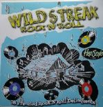LP / VA ✦WILD STREAK ROCK & ROLL✦ 18 Frenzied Rock & Roll Delinquents 50s & 60s